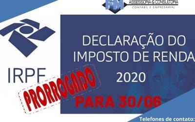 IRPF – Receita Federal adia por 60 dias prazo para entrega da Declaração do Imposto da Renda da Pessoa Física